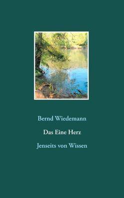 Das Eine Herz von Wiedemann,  Bernd