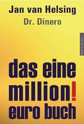 Das Eine Million Euro Buch von Helsing,  Jan van