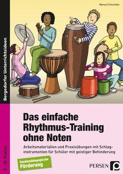 Das einfache Rhythmus-Training ohne Noten von Schneider,  Manuel