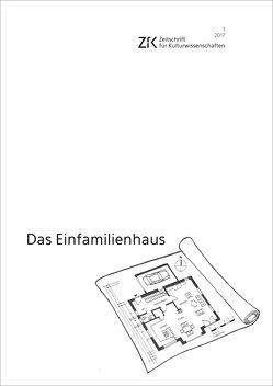 Das Einfamilienhaus von Hnilica,  Sonja, Timm,  Elisabeth