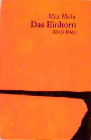 Das Einhorn von Humbert,  Nicolas, Mohr,  Max