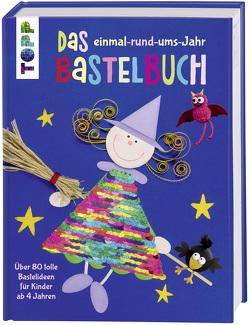 Das einmal-rund-ums-Jahr Bastelbuch von frechverlag