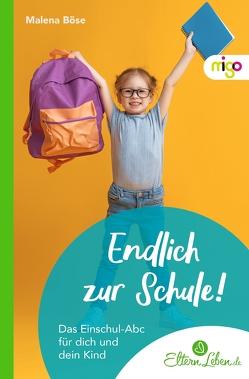 Das Einschul-Abc von .,  ElternLeben.de, Böse,  Malena