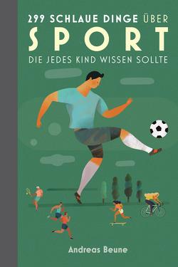 Das einzig wahre Jungsbuch vom Sport von Beune,  Andreas