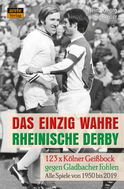 Das einzig wahre Rheinische Derby von Breuer,  Heinz-Georg, Peters,  Sarah