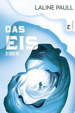 Das Eis von Merkel,  Dorothee, Paull,  Laline
