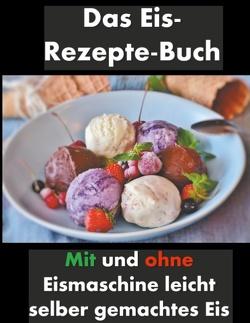Das Eis-Rezepte-Buch von Esposito,  Francesco Andrea