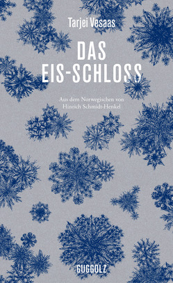 Das Eis-Schloss von Lessing,  Doris, Schmidt-Henkel,  Hinrich, Vesaas,  Tarjei