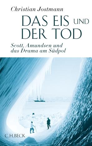 Das Eis und der Tod von Jostmann,  Christian
