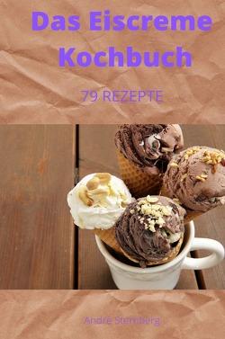 Das Eiscreme Kochbuch von Sternberg,  Andre
