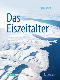 Das Eiszeitalter von Ehlers,  Jürgen