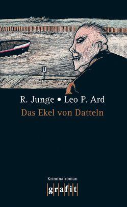 Das Ekel von Datteln von Ard,  Leo P, Junge,  Reinhard