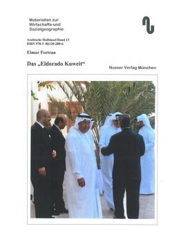 """Das """"Eldorado Kuwait"""" von Festner,  Sibylle, Fortran,  Elmar"""