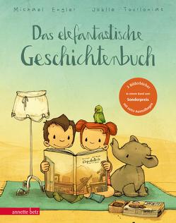 Das elefantastische Geschichtenbuch von Engler,  Michael, Tourlonias,  Joelle