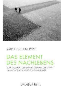 Das Element des Nachlebens von Buchenhorst,  Ralph