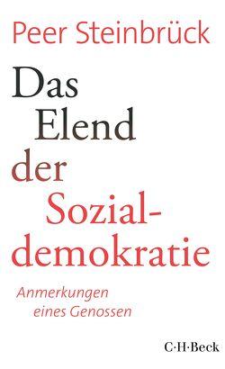 Das Elend der Sozialdemokratie von Steinbrück,  Peer