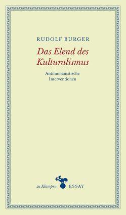 Das Elend des Kulturalismus von Burger,  Rudolf, Hamilton,  Anne