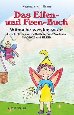 Das Elfen- und Feen-Buch von Brans,  Kim + Regina