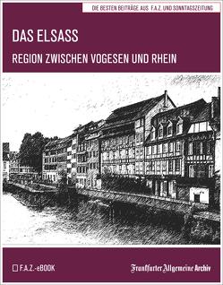 Das Elsass von Fella,  Birgitta, Frankfurter Allgemeine Archiv