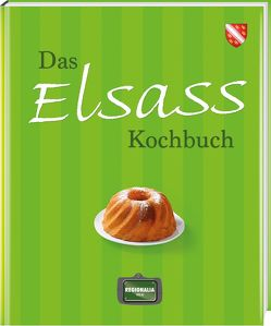 Das Elsass Kochbuch