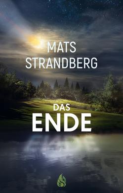 Das Ende von Rieck-Blankenburg,  Antje, Strandberg,  Mats