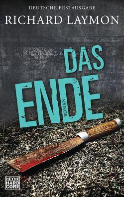 Das Ende von Häußler,  Marcel, Laymon,  Richard