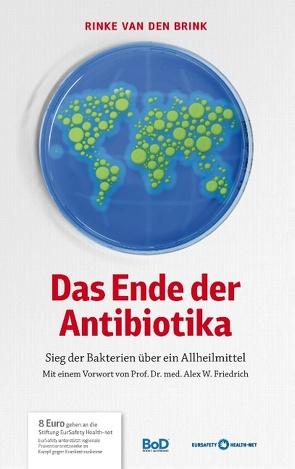 Das Ende der Antibiotika von van den Brink,  Rinke