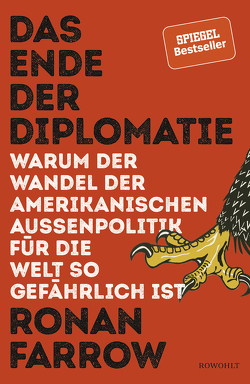 Das Ende der Diplomatie von Dierlamm,  Helmut, Farrow,  Ronan, Lutosch,  Heide, Remmler,  Hans-Peter, Würdinger,  Gabriele
