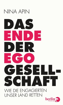 Das Ende der EGO-Gesellschaft von Apin,  Nina