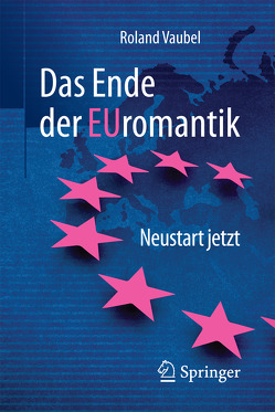 Das Ende der Euromantik von Vaubel,  Roland