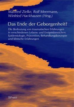 Das Ende der Geborgenheit? von Hackhausen,  Winfried, Meermann,  Rolf, Zielke,  Manfred