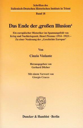 Das Ende der ›großen Illusion‹. von Cracco,  Giorgio, Dilcher,  Gerhard, Violante,  Cinzio
