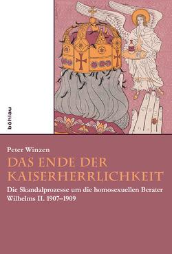 Das Ende der Kaiserherrlichkeit von Winzen,  Peter