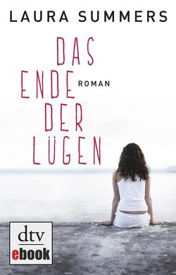 Das Ende der Lügen von Riekert,  Eva, Summers,  Laura