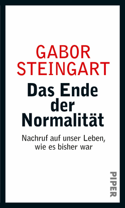 Das Ende der Normalität von Steingart,  Gabor