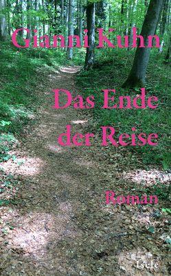 Das Ende der Reise von Kuhn,  Gianni