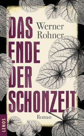 Das Ende der Schonzeit von Rohner,  Werner
