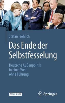 Das Ende der Selbstfesselung von Fröhlich,  Stefan