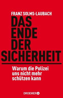 Das Ende der Sicherheit von Solms-Laubach,  Franz