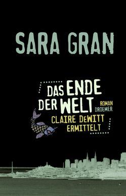Das Ende der Welt von Bonné,  Eva, Gran,  Sara