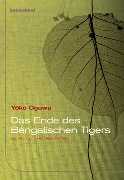 Das Ende des Bengalischen Tigers von Mangold,  Sabine, Ogawa,  Yoko