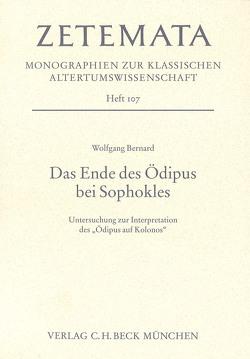 Das Ende des Ödipus bei Sophokles von Bernard,  Wolfgang