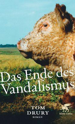 Das Ende des Vandalismus von Drury,  Tom, Falkner,  Gerhard, Matocza,  Nora