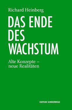 Das Ende des Wachstums von Heinberg,  Richard, Schäfer,  Ursel