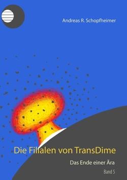 Das Ende einer Ära von Schopfheimer,  Andreas R.