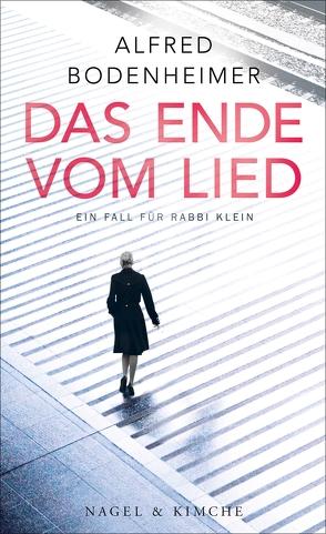 Das Ende vom Lied von Bodenheimer,  Alfred