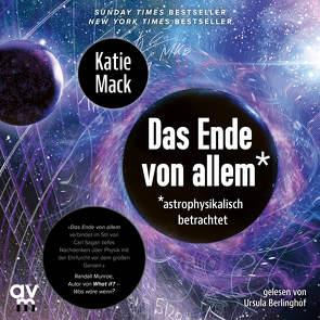 Das Ende von Allem* von Berlinghof,  Ursula, Mack,  Katie