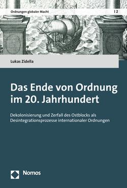 Das Ende von Ordnung im 20. Jahrhundert von Zidella,  Lukas