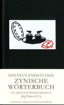 Das endgültige Zynische Wörterbuch von Drews & Co,  Jörg, Haffmans bei Zweitausendeins