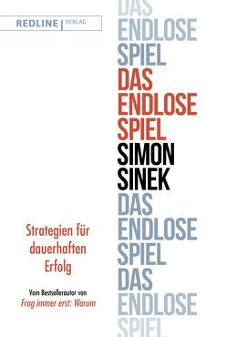 Das endlose Spiel von Sinek,  Simon